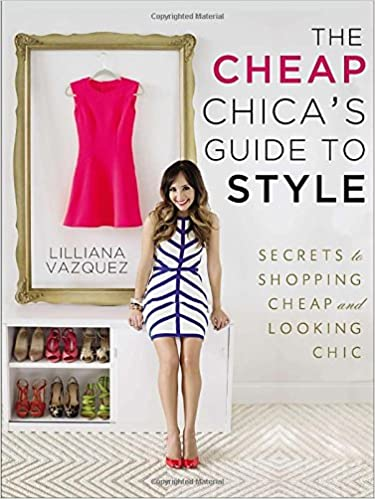 Book The Cheap Chica's Guide to Style: Secrets to Shopping Cheap and Looking Chic