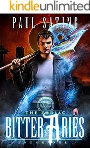 Bitter Aries: an Urban Fantasy Demon Series (The Zodiac Book 1)