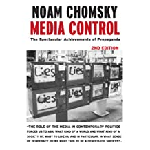 Media Control: The Spectacular Achievements of Propaganda (Open Media Series)
