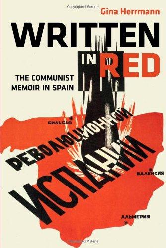 Written in Red: The Communist Memoir in Spain (Hispanisms)