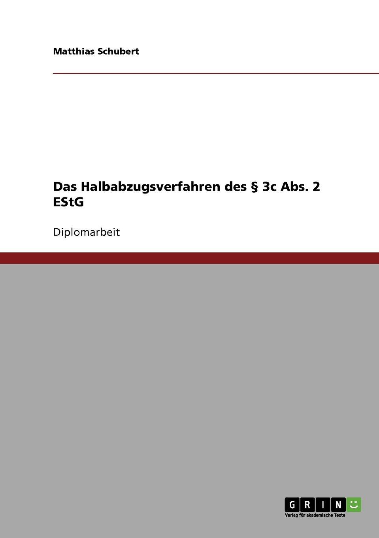 Download Das Halbabzugsverfahren des § 3c Abs. 2 EStG (German Edition) PDF ePub book