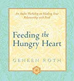 download ebook feeding the hungry heart: the experience of compulsive eating pdf epub