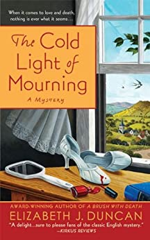 The Cold Light of Mourning: A Mystery (A Penny Brannigan Mystery) by [Duncan, Elizabeth J.]