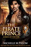 The Pirate Prince: Cat-Shifter Romance (A Dragon Lords World Story) (Lords of the Var Book 5)