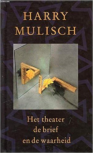 Het Theater De Brief En De Waarheid Dutch Edition Harry