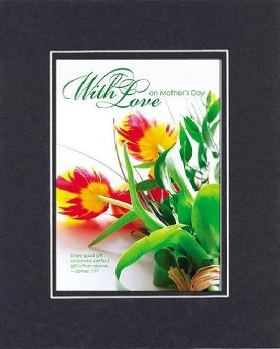 With Love On Mother's Day - James 1:17. 8 x 10 Inches Biblical/Religious Verses set in Double Beveled Matting (Black on Black) - A Timeless and Priceless Poetry Keepsake Collection