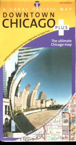 Chicago Map (Chicago Downtown Plus Road, Recreation & Transit Map, 2nd Edition)