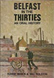 img - for Belfast in the Thirties: An Oral History book / textbook / text book
