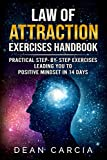 Law of Attraction Exercises HandBook: Practical step-by-step exercises leading you to positive mindset in 14 days