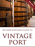 Richard Mayson's guide to vintage port 2016