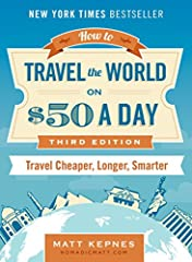 ****THIS THIRD EDITION HAS BEEN UPDATED FOR 2017. ****New York Times Bestseller                                  For over a decade, Matt Kepnes (aka Nomadic Matt) has used his massively populartravel blog to teach readers how to travel the w...