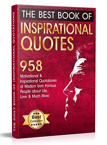 Amazon The Best Book Of Inspirational Quotes 60 Motivational Adorable Famous Inspirational Quotes Life