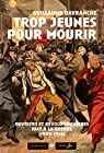 Trop jeunes pour mourir : Ouvriers et révolutionnaires face à la guerre (1909-1914) par Davranche