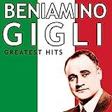 Beniamino Gigli - Greatest Hits