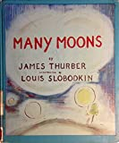 MANY MOONS.Illustrated by Louis Slobodkin