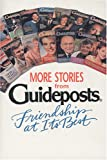 More Stories from Guideposts, Guideposts Magazine Staff and Robert T. Teske, 0842345604