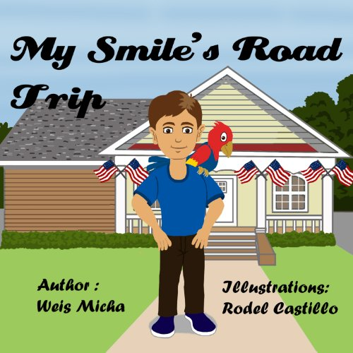 children's books - My smile's road trip (children's books - Series about friendship, values and confidence Book 5)
