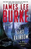 The Glass Rainbow, James Lee Burke, 1476726469