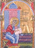 img - for The Armenian Gospels of Gladzor: The Life of Christ Illuminated (Getty Trust Publications: J. Paul Getty Museum) by Thomas Mathews (2001-10-18) book / textbook / text book