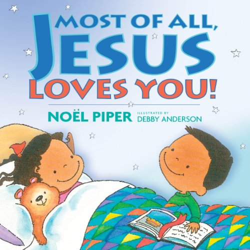 Most of All, Jesus Loves You! (Jesus Love You)