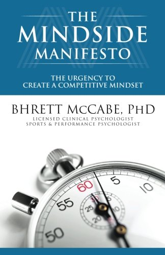 The MindSide Manifesto: The Urgency to Create a Competitive Mindset
