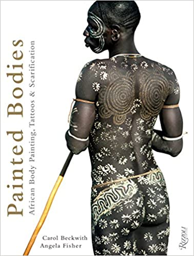 painted bodies african body painting tattoos and scarification