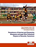 Prevalence of Injuries and Preventive Measures amongst Elite Volleyball Players in Yaounde, Cameroon