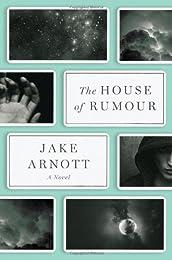 The House of Rumour: A Novel