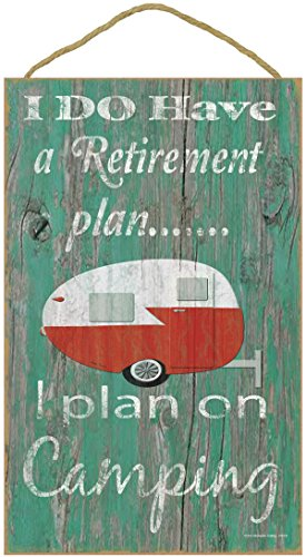 I Do Have a Retirement Plan ... I Plan on Camping Sign made our list of gift ideas rv owners will be crazy about that make perfect rv gift ideas which are unique gifts for camper owners