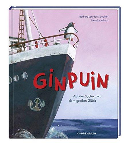Ginpuin: Auf der Suche nach dem großen Glück (Bilder- und Vorlesebücher) Gebundenes Buch – 1. Juni 2012 Barbara van den Speulhof Henrike Wilson Coppenrath 364961054X