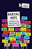img - for Radical Hope: Letters of Love and Dissent in Dangerous Times book / textbook / text book