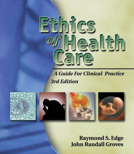 Ethics of Health Care: A Guide for Clinical Practice (Scrolls Fusion)
