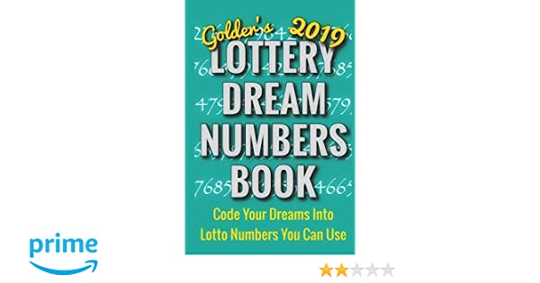 2019 Lottery Dream Numbers Book: Code Your Dreams Into Lotto
