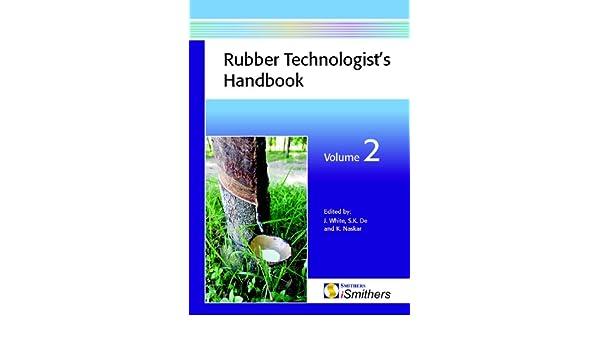 Rubber Technologists Handbook