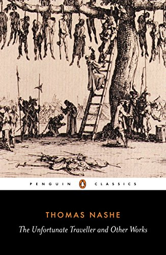 The Unfortunate Traveller and Other Works (English Library)