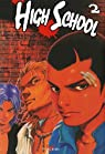 High School, tome 2