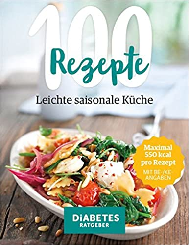 100 Rezepte Leichte Saisonale Kuche Amazon De Marc Dr Med