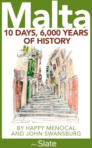 Malta: 10 Days, 6,000 Years of History (English Edition)