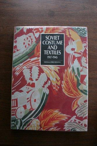Soviet Costume and Textiles ()
