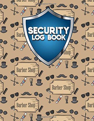 Download Security Log Book: Security Incident Log Book, Security Log Book Format, Security Log In, Security Login (Volume 87) pdf