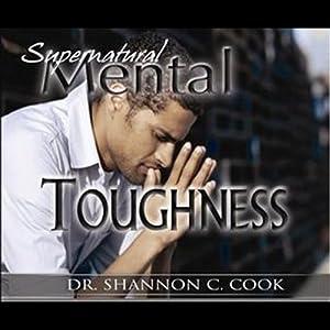 Supernatural Mental Toughness Speech