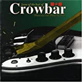 The Best of Crowbar by Crowbar (1997-08-10)