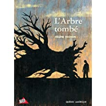 ARBRE TOMBÉ (L')