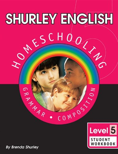 Download Shurley English: Homeschooling Made Easy -- Level 5, Grammar & Composition. Student Workbook pdf epub