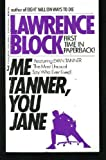 Me Tanner, You Jane, Lawrence Block, 0515085162
