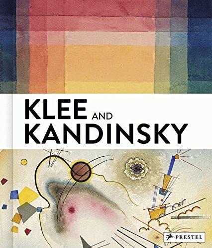 Klee and Kandinsky: Neighbors, Friends, Rivals (Colour Study Kandinsky)