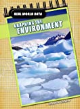 Graphing the Environment, Andrew Solway, 1432915452