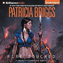 Fire Touched: Mercy Thompson Series, Book 9 | Livre audio Auteur(s) : Patricia Briggs Narrateur(s) : Lorelei King
