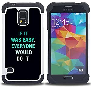 GIFT CHOICE / Defensor Cubierta de protección completa Flexible TPU Silicona + Duro PC Estuche protector Cáscara Funda Caso / Combo Case for Samsung Galaxy S5 V SM-G900 // motivational quote inspiring text black //