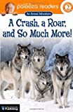 A Crash, a Roar, and So Much More!, Katharine Kenah and John Lithgow, 0769642624
